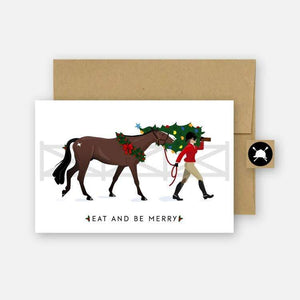 "CARD AND ENVELOPE SET WITH HORSE AND RIDER CARRYING CHRISTMAS TREE. TEXT READS ""EAT AND BE MERRY"""