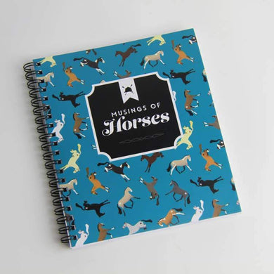 MUSINGS OF HORSES JOURNAL OR NOTEBOOK. TEAL COVER WITH VARIOUS HORSE IMAGES