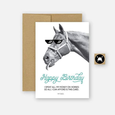 BIRTHDAY CARD WITH HORSE AND SUNGLASSES. TEXT READS