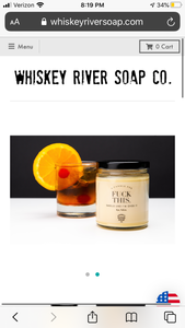 Whiskey River Soap Co. FUCK THIS Candle