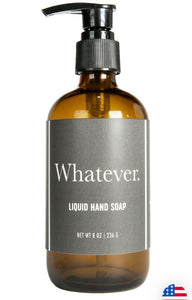Whisky River Soap Co. WHATEVER Hand Soap