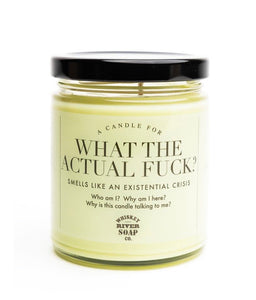 Whiskey River Soap Co. WHAT THE ACTUAL FUCK Candle