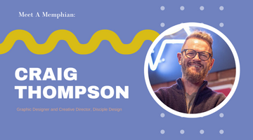 Meet A Memphian: Craig Thompson