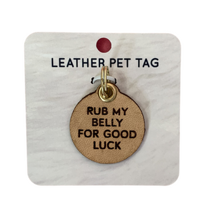 Pet Tag- Rub My Belly For Good Luck
