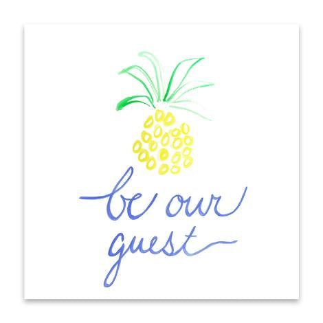 Print- Be Our Guest