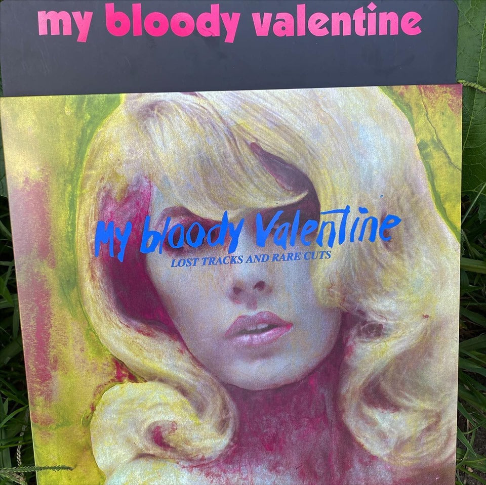 My Bloody Valentine - Lost Tracks and Rare Cuts