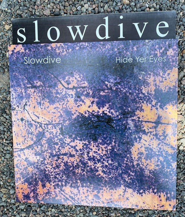 Slowdive - Hide Yer Eyes