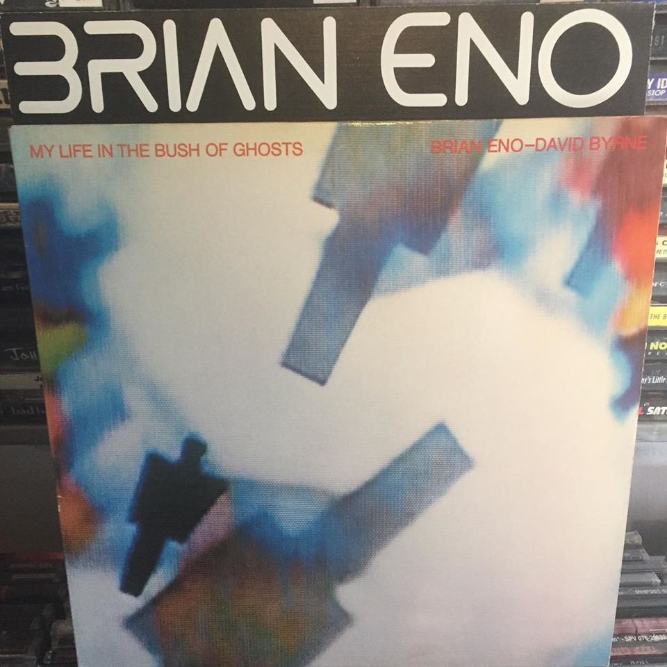 Brian Eno and David Byrne ‎– My Life In The Bush Of Ghosts