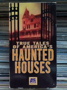 Haunted Houses - True Tale's of America's