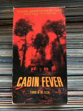 Load image into Gallery viewer, Cabin Fever