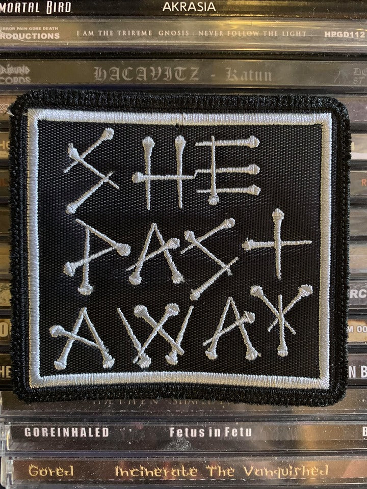 She Past Away Embroidered Patch
