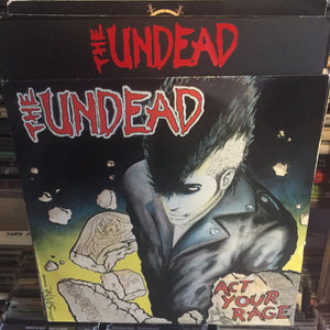 The Undead - Act Your Rage