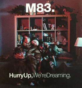 M83 ‎– Hurry Up, We're Dreaming.