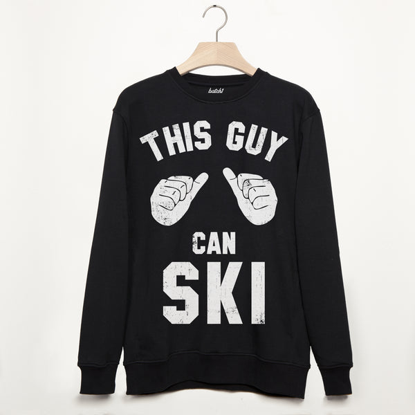 This Guy Can Ski Men's Skiing Slogan Sweatshirt