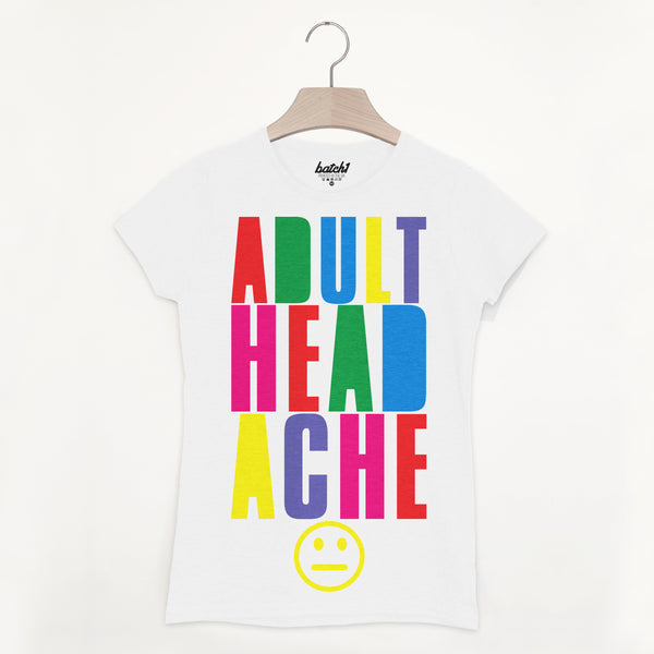 Adult Headache Women's Block Colour Hangover T Shirt