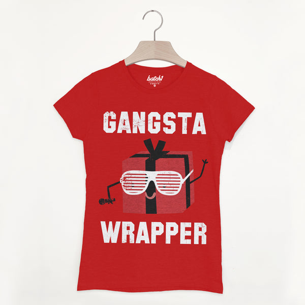 Gangsta Wrapper Women's Christmas Slogan T Shirt