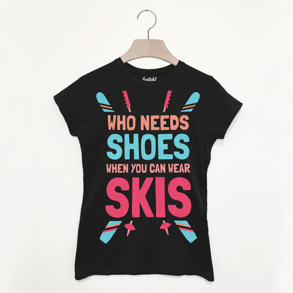 Wear Skis Not Shoes Women's Retro Après Ski T Shirt