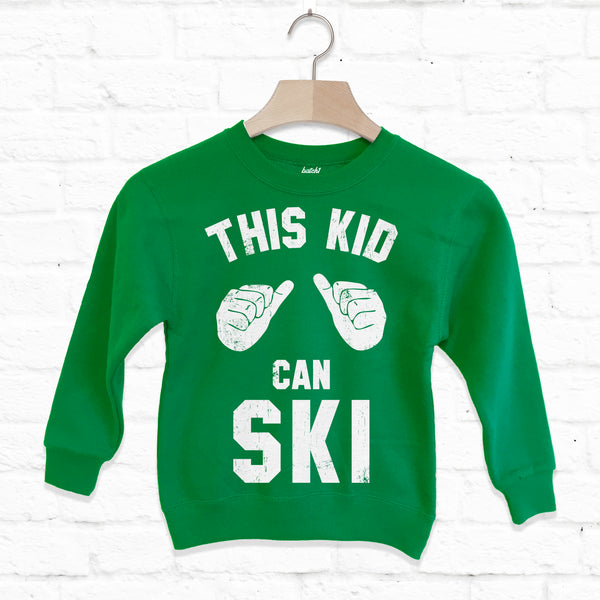 This Kid Can Ski Children's Skiing Slogan Sweatshirt