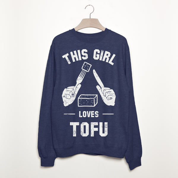 This Girl Loves Tofu Women's Vegan Slogan Sweatshirt