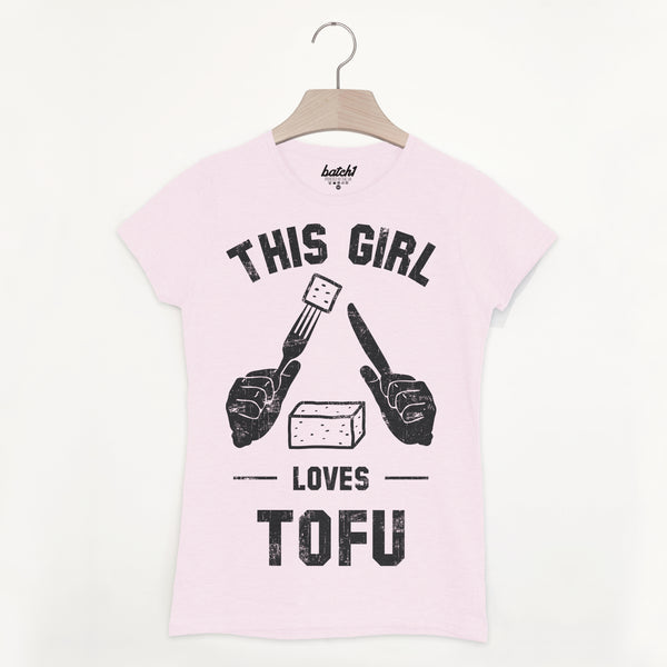 This Girl Loves Tofu Women's Vegan Slogan T Shirt