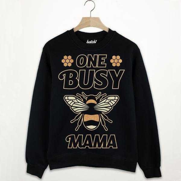 One Busy Mama Women's Slogan Sweatshirt
