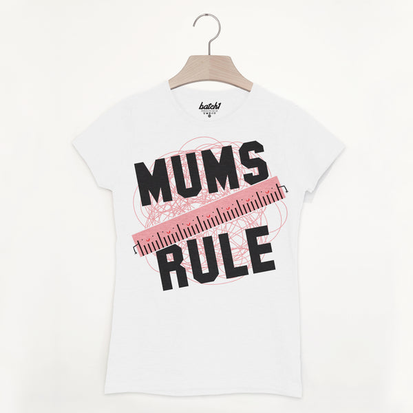 Mums Rule Women's Slogan T Shirt