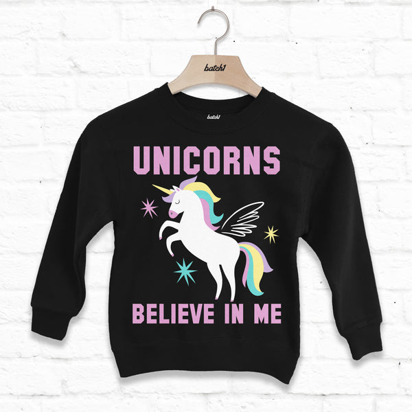 Unicorns Believe In Me Children's Slogan Sweatshirt