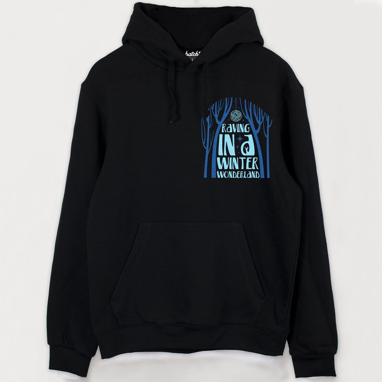 Raving In A Winter Wonderland Men's Slogan Hoodie