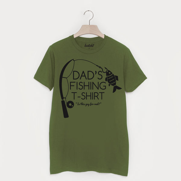 Dad's Fishing T Shirt