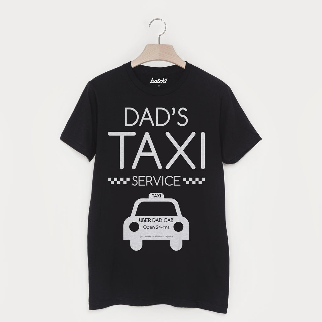 Dad's Taxi Slogan T Shirt