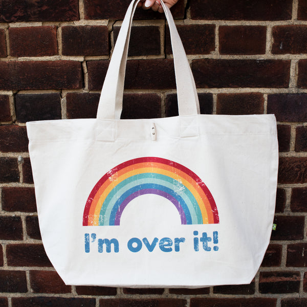 I'm Over It Oversized Organic Rainbow Tote Bag