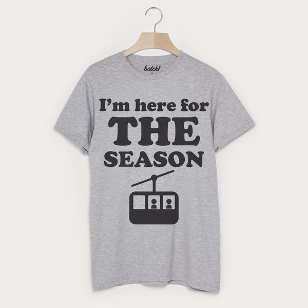 Here for the Season Men's Retro Après Ski Snowboard Funny Slogan T-Shirt