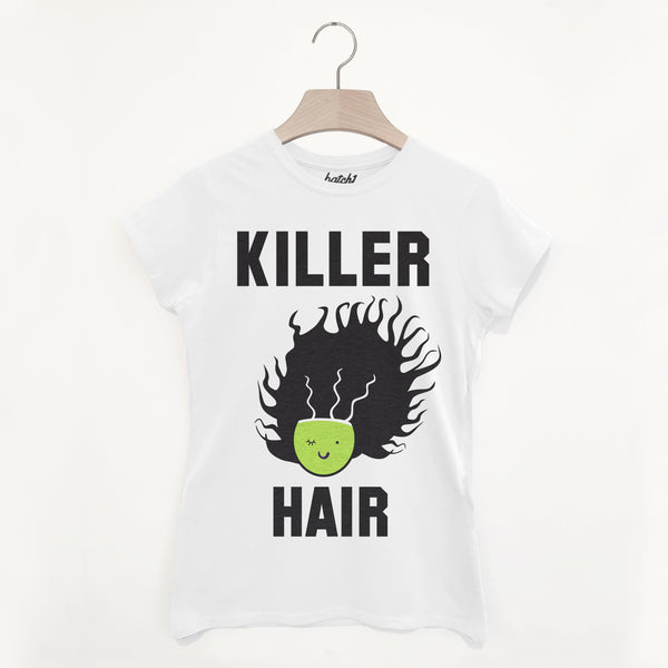 Killer Hair Women's Halloween Slogan T-Shirt
