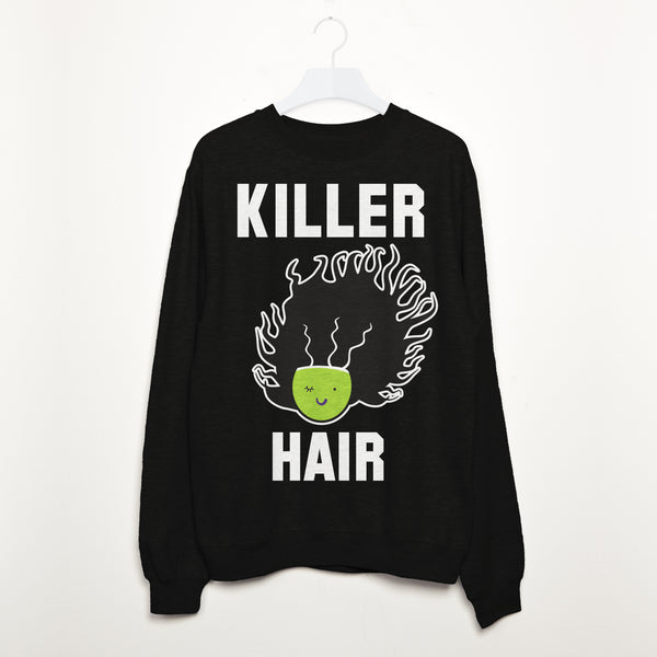 Killer Hair Women's Halloween Slogan Sweatshirt