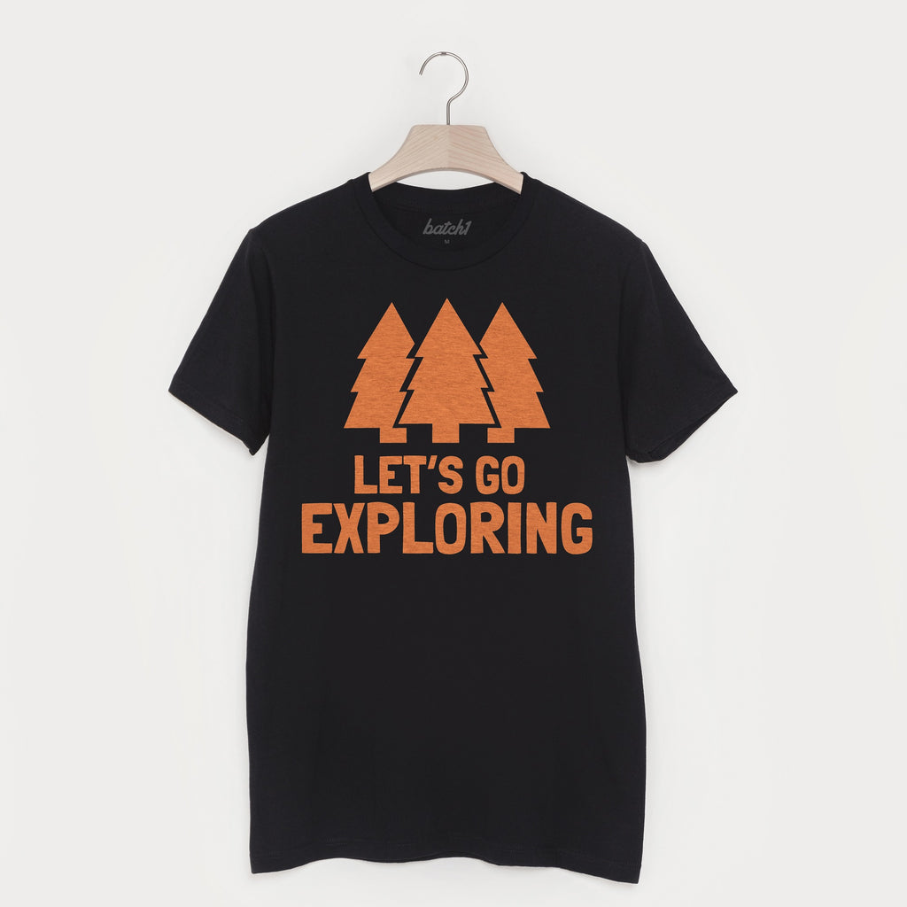 Let's Go Exploring Men's Slogan T Shirt