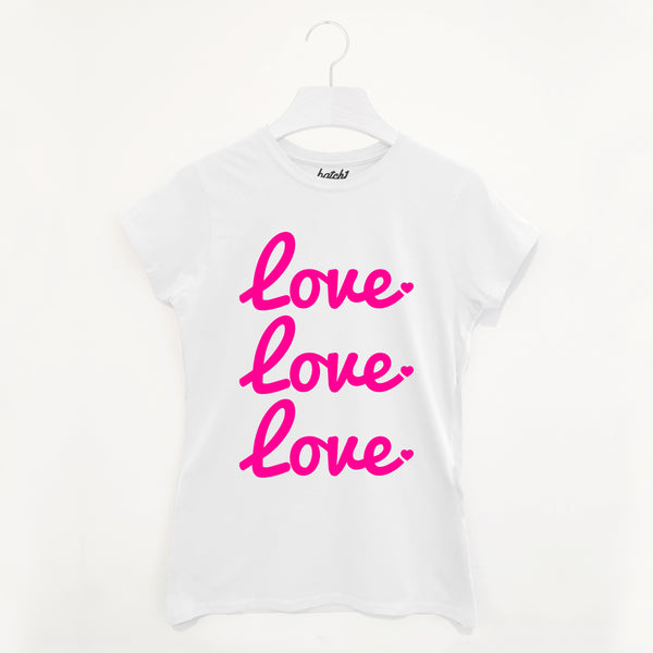 Love Love Love Women's Neon Slogan T Shirt