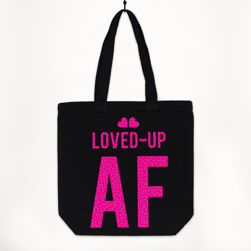 Loved Up AF Women's Organic Slogan Shopper Bag with Sassy Hot Pink Print