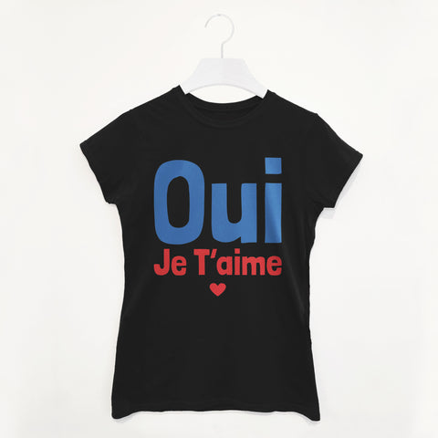 I Love You Je T'aime Women's Valentine's Day T Shirt