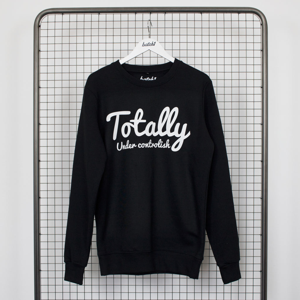 Totally Under Controlish Sweatshirt