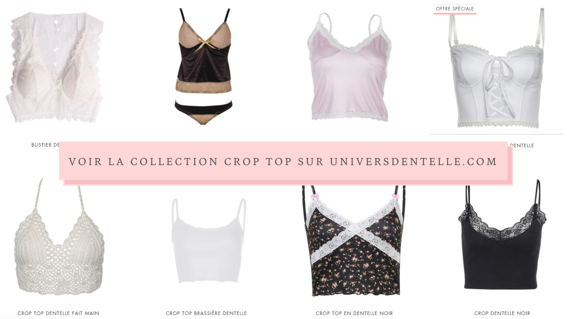 Collection Crop Top UniversDentelle