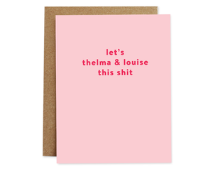 Thelma and Louise Card