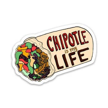 Chipotle Is My Life Vine Sticker