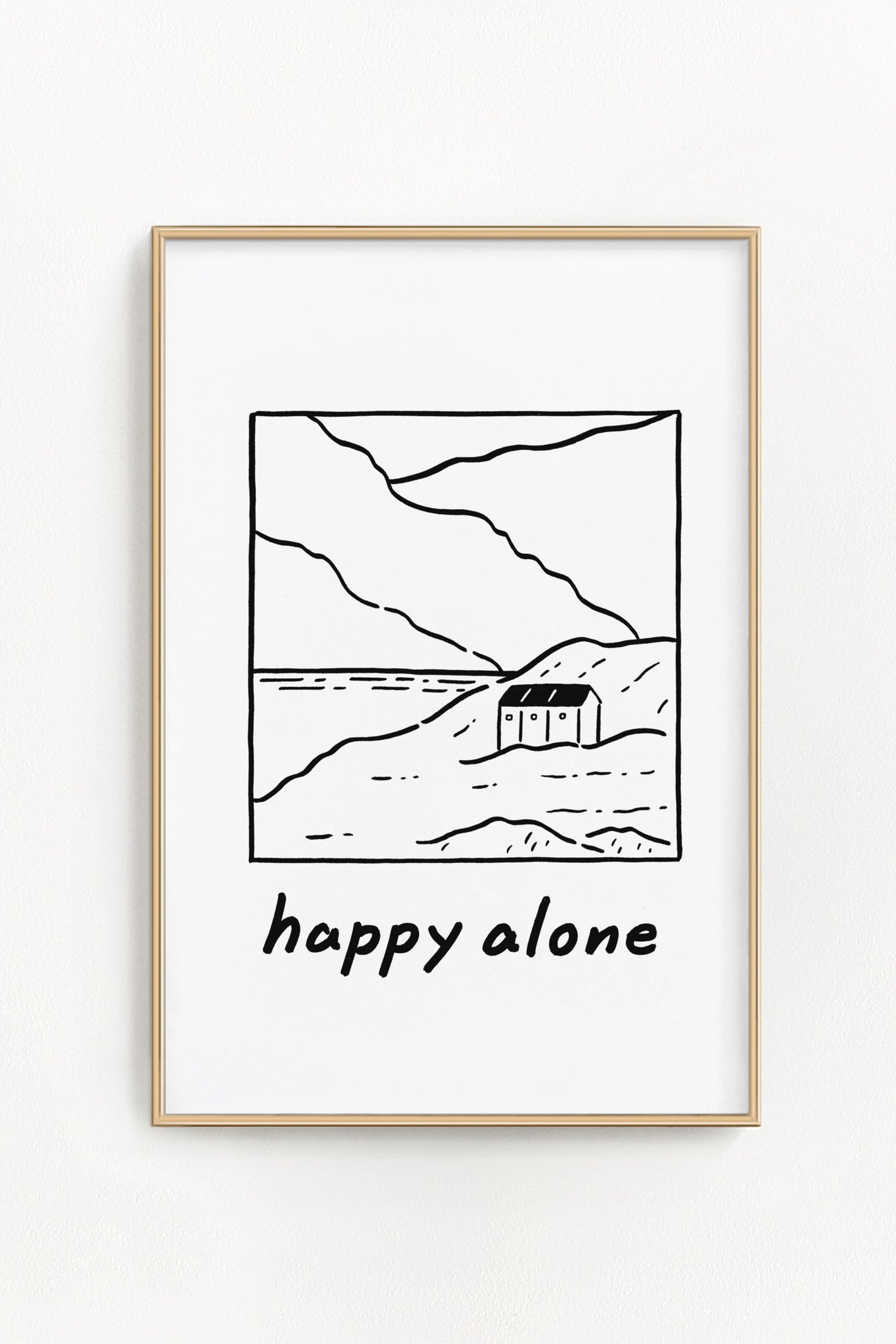 Happy Alone Print