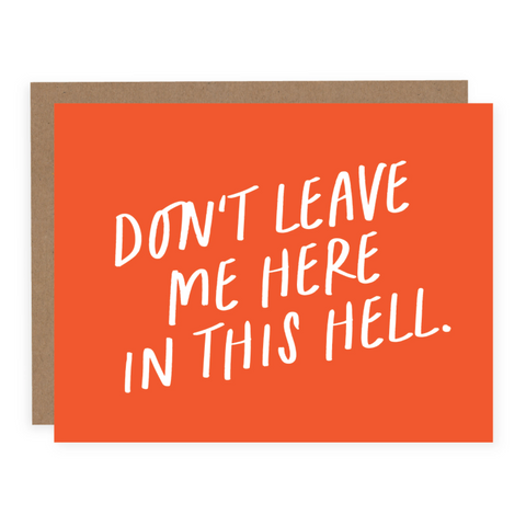 Don't Leave Me Here Card