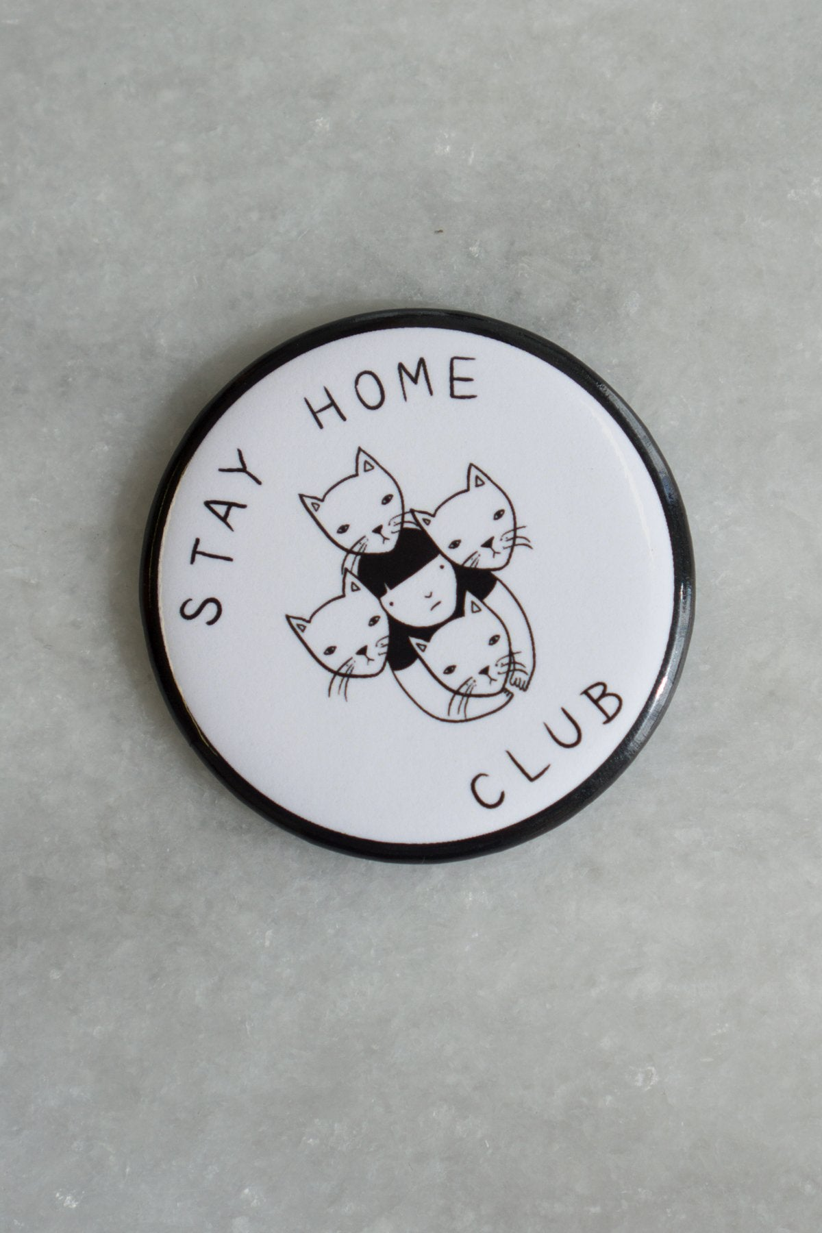 Stay Home Club Magnet
