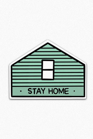 Stay Home Vinyl Sticker