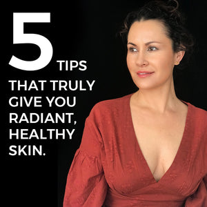 5 Things That Truly Give Radiant and Healthy Skin