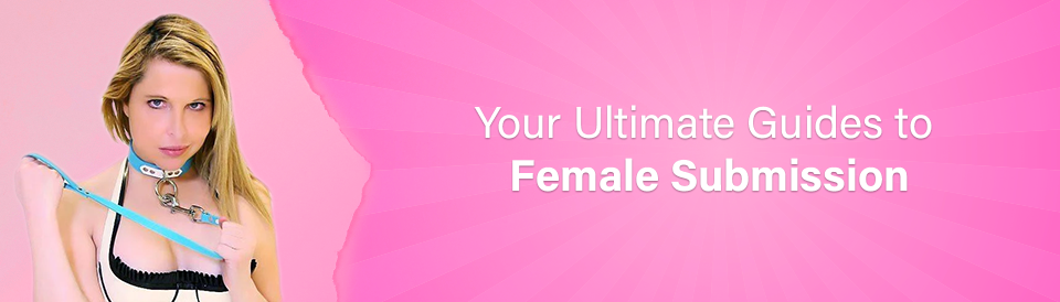 the-ultimate-guide-to-female-submission