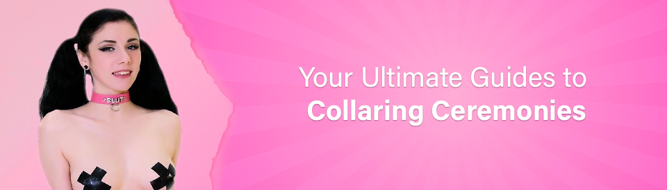 the-ultimate-guides-to-collaring-ceremonies