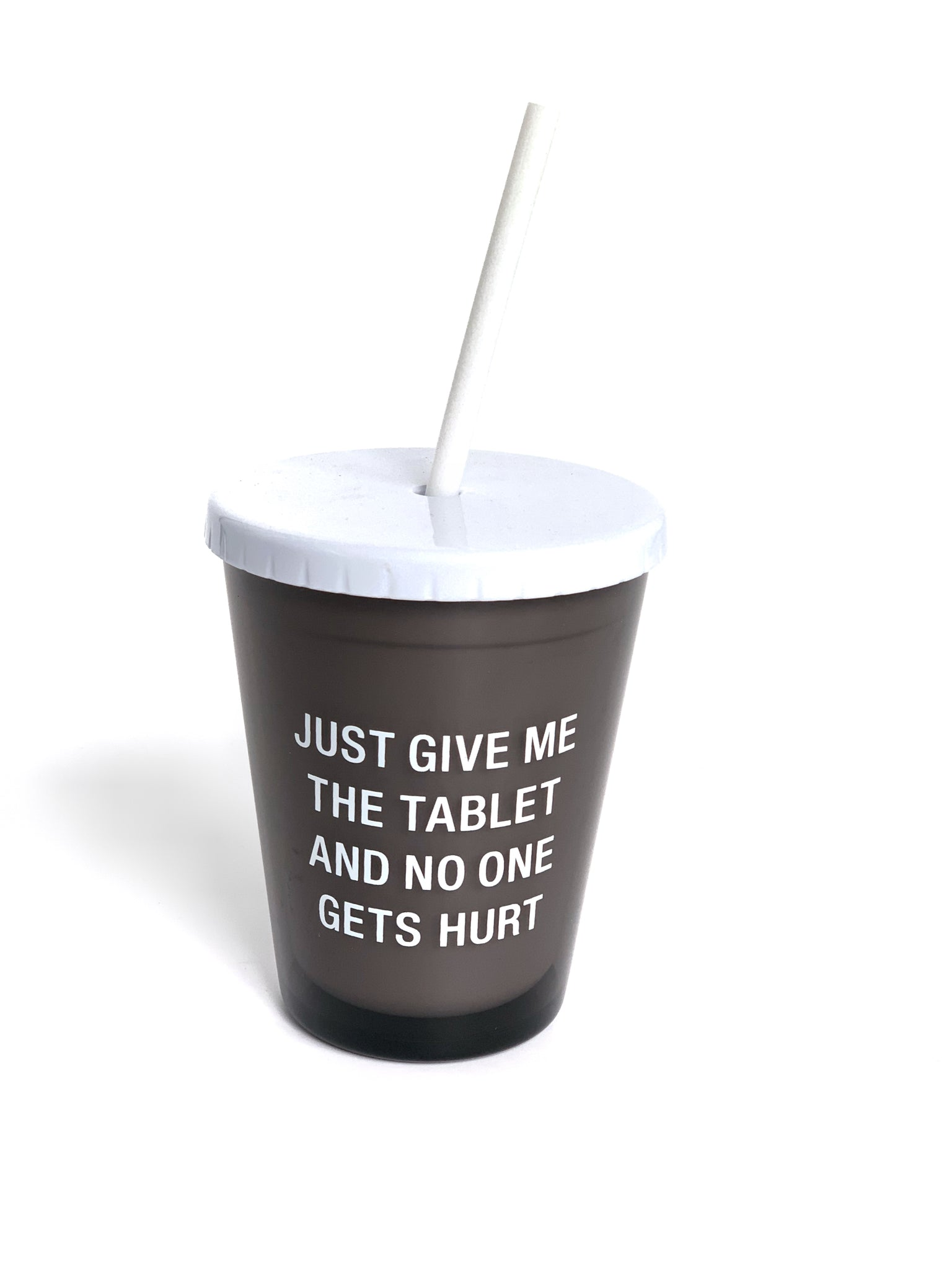 Kids' Cup with Straw - Just Give Me The Tablet